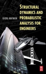 Baixar Structural Dynamics and Probabilistic Analysis for Engineers pdf, epub, eBook