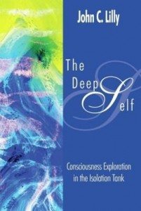 Baixar The Deep Self: Consciousness Exploration in the Isolation Tank pdf, epub, ebook