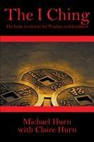 Baixar The I Ching: The Book to Turn to for Wisdom pdf, epub, ebook
