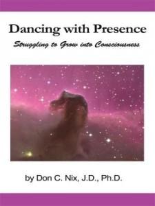Baixar Dancing with Presence: Struggling to Grow into Consciousness pdf, epub, eBook