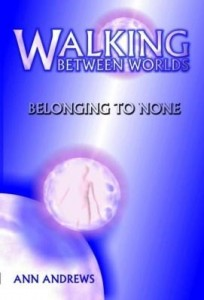 Baixar Walking Between Worlds: Belonging To None pdf, epub, eBook