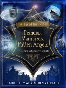 Baixar A Field Guide to Demons, Vampires, Fallen Angels: and Other Subversive Spirits pdf, epub, eBook