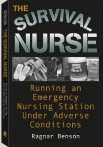 Baixar Survival Nurse: Running An Emergency Nursing Station Under Adverse Conditions pdf, epub, eBook