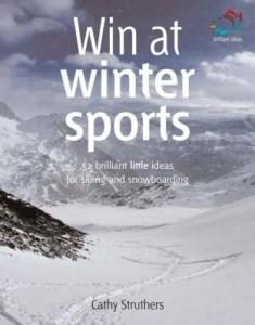 Baixar Win at Winter Sports: 52 Brilliant Ideas for Skiing and Snowboarding pdf, epub, eBook