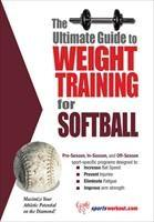 Baixar The Ultimate Guide to Weight Training for Softball pdf, epub, ebook