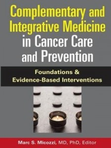 Baixar Complementary and Integrative Medicine in Cancer Care and Prevention: Foundations and Evidence-Based pdf, epub, eBook