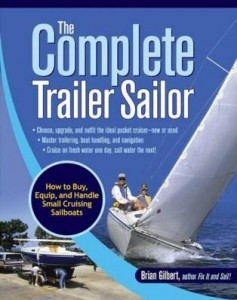 Baixar The Complete Trailer Sailor: How to Buy, Equip, and Handle Small Cruising Sailboats pdf, epub, eBook