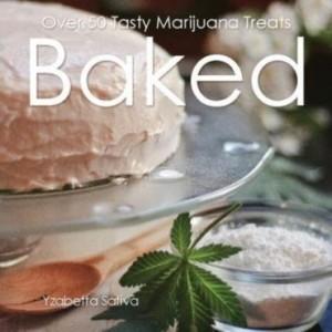 Baixar Baked: Over 50 Tasty Marijuana Treats pdf, epub, eBook