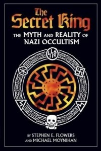 Baixar The Secret King: The Myth and Reality of Nazi Occultism pdf, epub, eBook