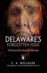 Baixar Delaware's Forgotten Folk: The Story of the Moors and Nanticokes pdf, epub, eBook