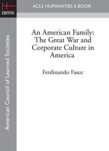 Baixar An American Family: The Great War and Corporate Culture in America pdf, epub, eBook