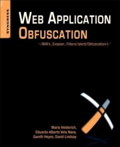 Baixar Web Application Obfuscation: '-/WAFs..Evasion..Filters//alert(/Obfuscation/)-' pdf, epub, ebook