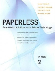 Baixar Paperless: Real-World Solutions with Adobe Technology pdf, epub, eBook