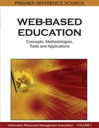 Baixar Web-Based Education: Concepts, Methodologies, Tools and Applications pdf, epub, eBook