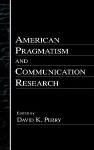 Baixar American Pragmatism and Communication Research pdf, epub, eBook