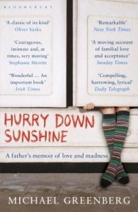 Baixar Hurry Down Sunshine: A father's memoir of love and madness pdf, epub, eBook