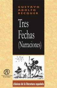 """Baixar Tres fechas (Narraciones): Colección de Clásicos de la Literatura Española """"Carrascalejo de la Jara"""" pdf, epub, eBook"""