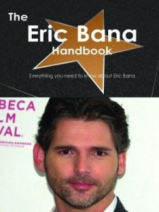 Baixar The Eric Bana Handbook – Everything you need to know about Eric Bana pdf, epub, ebook