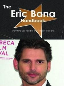 Baixar The Eric Bana Handbook – Everything you need to know about Eric Bana pdf, epub, eBook