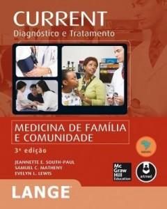 Baixar CURRENT: Medicina de Família e Comunidade (Lange): Diagnóstico e Tratamento pdf, epub, eBook