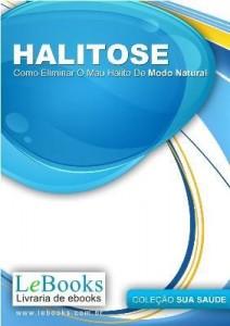 Baixar HALITOSE- Como eliminar o mau hálito de forma natural pdf, epub, ebook