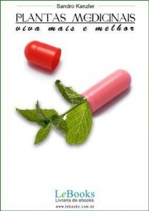 Baixar PLANTAS MEDICINAIS: Viva mais e melhor! pdf, epub, ebook