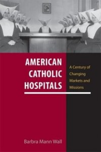Baixar American Catholic Hospitals pdf, epub, eBook
