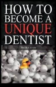 Baixar How to Become a Unique Dentist pdf, epub, eBook
