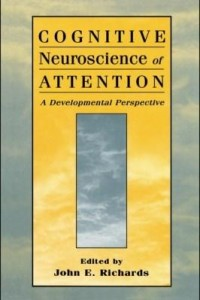 Baixar Cognitive Neuroscience of Attention: A Developmental Perspective pdf, epub, eBook