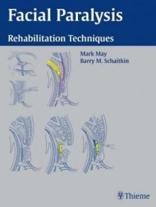 Baixar Facial Paralysis: Rehabilitation Techniques pdf, epub, eBook