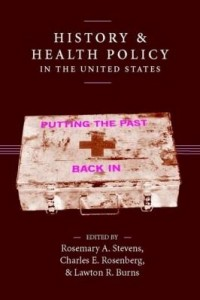 Baixar History and Health Policy in the United States: Putting the Past Back in pdf, epub, eBook