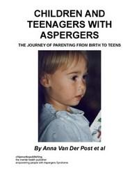 Baixar Children And Teenagers With Aspergers : The Journey of Parenting From Birth To Teens pdf, epub, ebook
