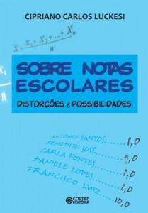 Baixar Sobre Notas Escolares – Distorções e Possibilidades pdf, epub, ebook
