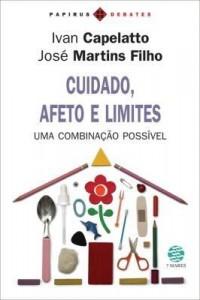 Baixar Cuidado , Afeto e Limites : Uma Combinação Possível pdf, epub, eBook