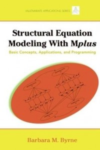 Baixar Structural Equation Modeling with Mplus: Basic Concepts, Applications, and Programming pdf, epub, eBook