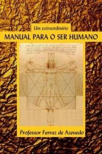 Baixar Um manual extraordinário para o Ser humano pdf, epub, ebook