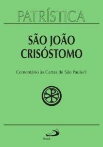 Baixar Comentário às cartas de São Paulo – Patrística pdf, epub, ebook