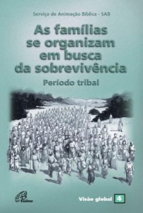 Baixar Famílias se organizam em busca da sobrevivência (As) – Período tribal – Visão global 04 pdf, epub, ebook