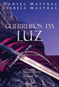 Baixar GUERREIROS DA LUZ: O TREINAMENTO pdf, epub, ebook