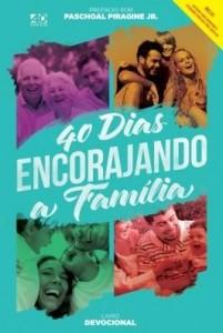 Baixar 40 dias ENCORAJANDO A FAMÍLIA pdf, epub, ebook