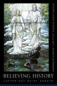 Baixar Believing History: Latter-day Saint Essays pdf, epub, eBook