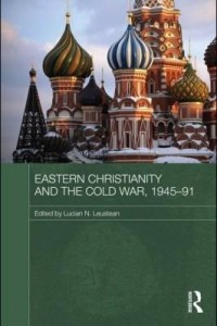 Baixar Eastern Christianity and the Cold War, 1945-91 pdf, epub, eBook