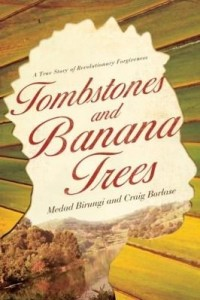 Baixar Tombstones and Banana Trees: A True Story of Revolutionary Forgiveness pdf, epub, eBook