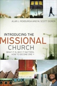 Baixar Introducing the Missional Church: What It Is, Why It Matters, How to Become One pdf, epub, ebook