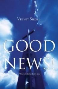 Baixar Good News!: What the Bible Really Says pdf, epub, ebook