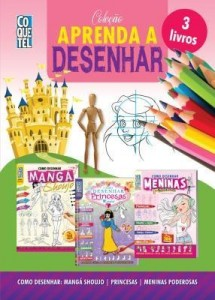 Baixar Coleção Aprenda A Desenhar 1: Como Desenhar Mangá Shoujo, Princesas e Meninas Poderosas pdf, epub, ebook