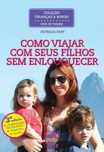 Baixar Crianças A Bordo – Como Viajar Com Seus Filhos Sem Enlouquecer – 3ª Ed. 2013 pdf, epub, eBook