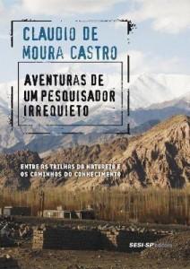 Baixar Aventuras de Um Pesquisador Irrequieto – Entre As Trilhas da Natureza e Os Caminhos do Conhecimento pdf, epub, ebook