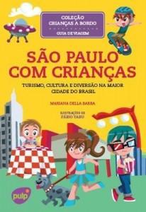 Baixar São Paulo com Crianças – turismo, cultura e diversão na maior cidade do Brasil pdf, epub, eBook