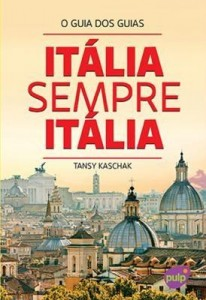 Baixar Itália Sempre Itália – Col. o Guia Dos Guias pdf, epub, eBook